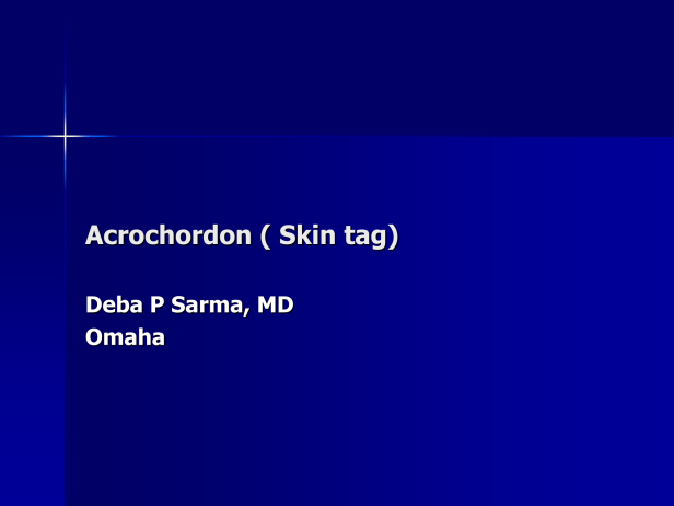 Acrochordon ( Skin tag). PPT DS-1.png